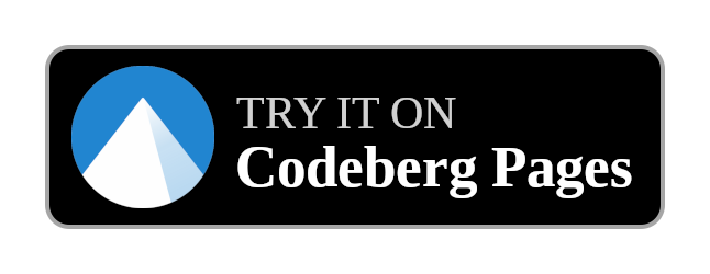 Try it on Codeberg Pages